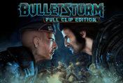 Bulletstorm: Full Clip Edition - Das ist der Launch-Trailer
