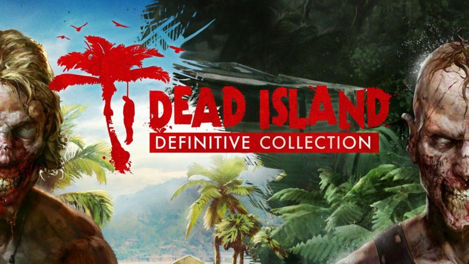 Dead Island Definitive Collection – Nach USK-Freigabe endlich in Deutschland erhältlich