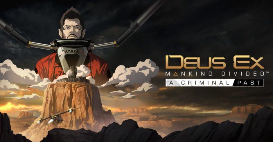 Deus Ex: Mankind Divided – A Criminal Past – Neuer DLC ab heute verfügbar