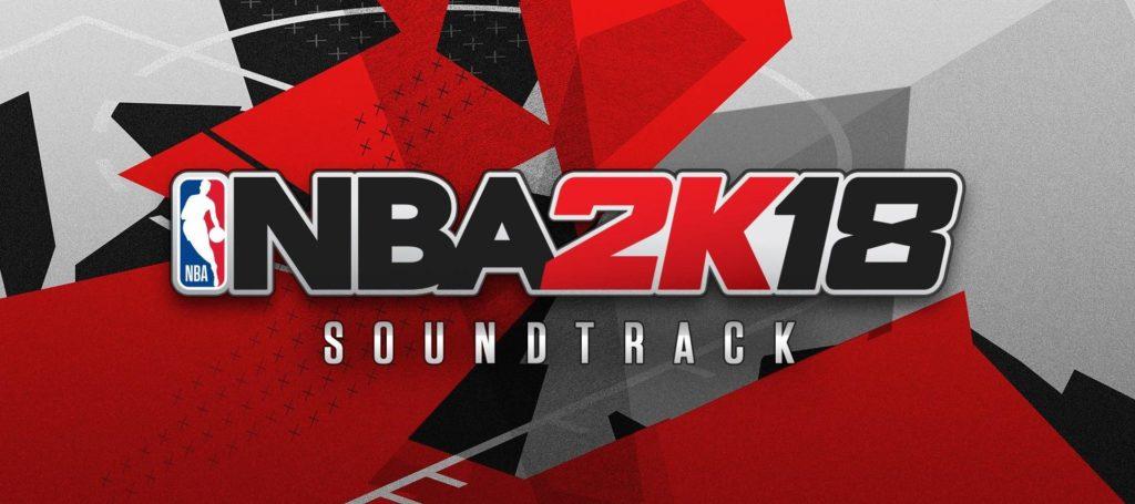 NBA 2K18 – Der gesamte Soundtrack des Spiels