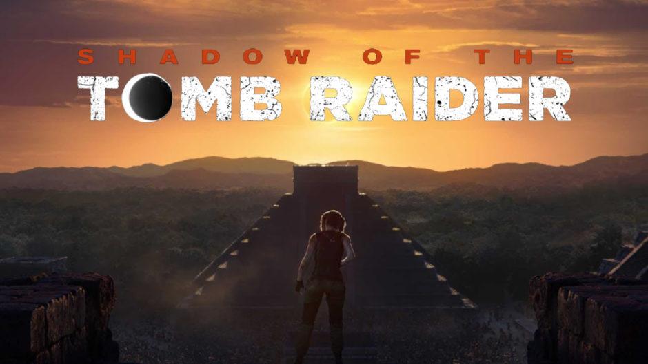 Shadow of the Tomb Raider – Erster Teaser-Trailer und Erscheinungs-Datum veröffentlicht