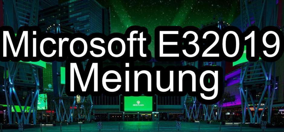 Opinion – Microsoft kann auch auf der E3 2019 nicht viel liefern