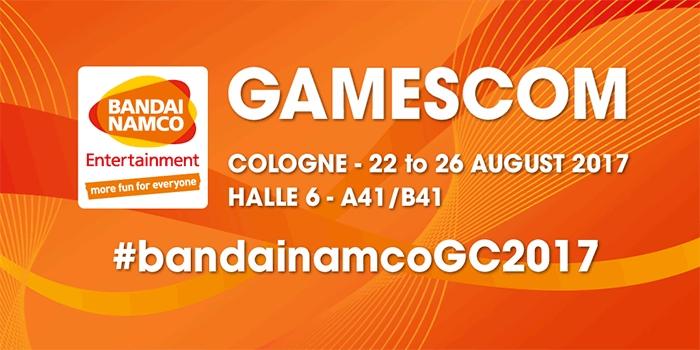 gamescom 2017 – Bandai Namco Entertainment präsentiert sein fantastisches Line-Up