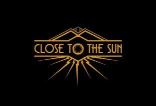 Close to the Sun - Erscheint schon nächsten Monat
